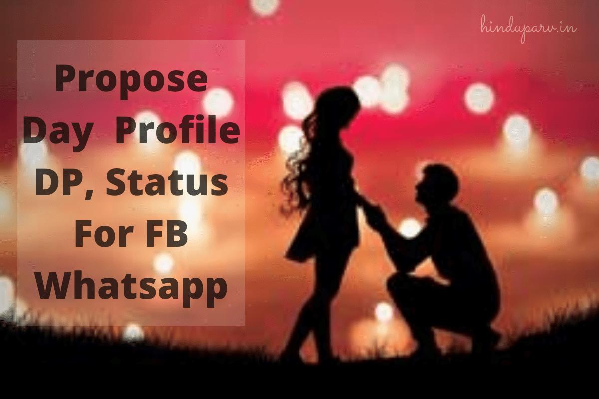 Propose Day Profile Pics For Whatsapp